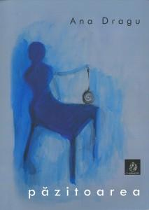 Coperta Ana Dragu - Păzitoarea