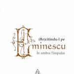 Copertă (Re)citindu-l pe Eminescu. În umbra timpului - Vasile Gogea