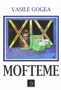 Mofteme - Vasile Gogea
