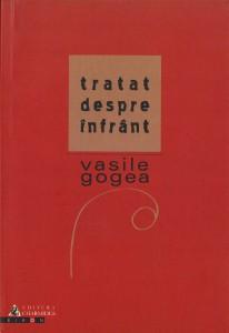 Copertă Tratat despre înfrânt - Vasile Gogea