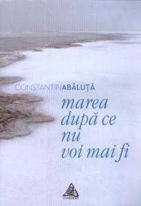 Marea după ce nu voi mai fi - Constantin Abăluţă