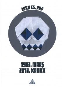 1983.Marş 2013.Xanax - Ioan Es. Pop