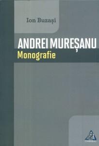 Andrei Mureşanu-Monografie - Ion Buzaşi