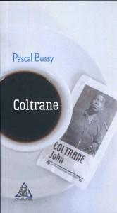 Coltrane - Pascal Bussy