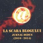 La scara blogului - jurnal dedus (2010-2014) - Vasile Gogea