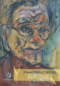 Înfăţişările - Viorel Paraschivoiu
